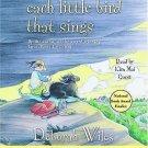 Each Little Bird That Sings by Deborah Wiles (2005, CD, Unabridged)