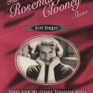 The Rosemary Clooney Show: Girl Singer - Songs from the Classic Televison...