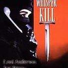 Whisper Kill (DVD, 1999) JOE PENNY,LONI ANDERSON