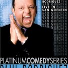 PLATINUM COMEDY SERIES Paul Rodriguez - San Quentin (DVD, 2005)