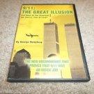 9/11 THE GREAT ILLUSION DVD GEORGE HUMPHREY