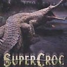 National Geographic - SuperCroc (DVD, 2002)