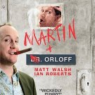Martin & Orloff (DVD, 2005) AMY POEHLER,DAVID CROSS,MATT WALSH