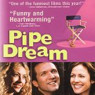 Pipe Dream (DVD, 2003) REBECCA GAYHEART,MARY-LOUISE PARKER