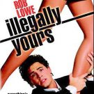 Illegally Yours (DVD, 2005) ROB LOWE