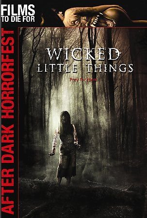 Wicked Little Things (DVD, 2007) LORI HEURING,CHOLE GRACE MORETZ