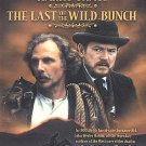 The Last of the Wild Bunch (DVD, 2003)