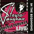 In the Beginning by Double Trouble/Stevie Ray Vaughan/Stevie Ray Vaughan &...