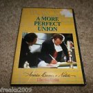 A MORE PERFECT UNION AMERICA BECOMES A NATION EDUCATION VERSION DVD