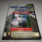 THE GREAT TRANS-AMERICAN TRAIN RIDE FROM SEA TO SHINING SEA DVD