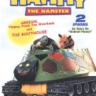 Hammy the Hamster - Arrival/ The Boothouse (DVD, 2003)