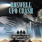 UFO CONSPIRACIES ROSWELL UFO CRASH WHAT REALLY HAPPENED AT ROSWELL (DVD, 2006)