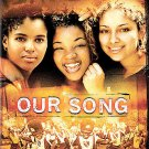 Our Song (DVD, 2003) MELISSA MARTINEZ,ANNA SIMPSON,KERRY WASHINGTON