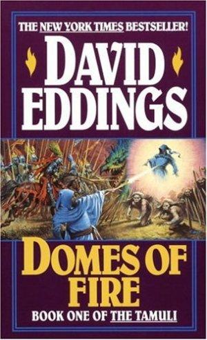 Eddings, David  / Domes of Fire (Tamuli)