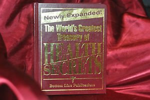 Bottom Line Books THE WORLD'S GREATEST TREASURY OF HEALTH SECRETS 1st Edition