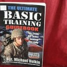 The Ultimate Basic Training Guidebook Tips,Tricks,Tactics 4 Surviving Boot camp