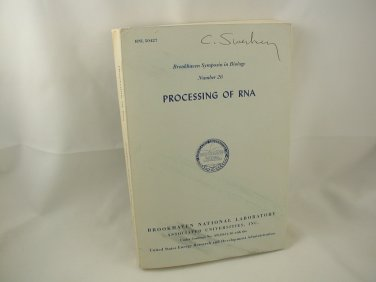 Processing of RNA Brookhaven Symposia in Biology #26 John Dunn ed Genetics