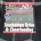 Kids College: Touchdown Drive and Cheer leading