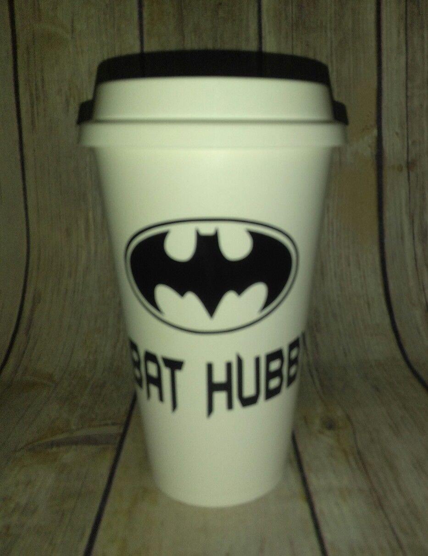 Bat Hubby Coffee - Batman Coffee Travel Plastic Reusable Travel Mug