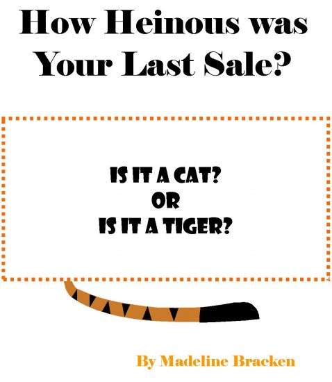 How Heinous was Your Last Sale? (ebook)