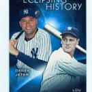 2015 Topps Baseball Series 2  Eclipsing History  Lou Gehrig  Derek Jeter  #EH-9