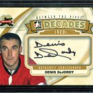 2011-12 ITG Between the Pipes Goaliegraph Autograph  A-DD  Denis DeJordy