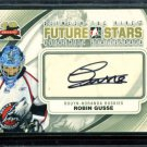 2011-12 ITG Between the Pipes Goaliegraph Autograph #A-RG   Robin Gusse