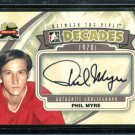 2011-12 ITG Between the Pipes Goaliegraph Autograph  A-PMY  Phil Myre