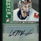 2008-09 ITG BTP Between the Pipes Future Stars Autograph  A-CM Curtis McElhinney