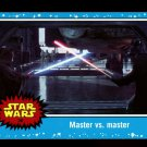2015 Topps Star Wars.  Journey to Star Wars:  The Force Awakens.  #36.  Master vs. master