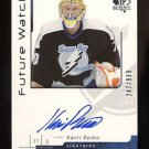 2006-07 Upper Deck SP Authentic Future Watch Autograph #175  Karri Ramo  247/999