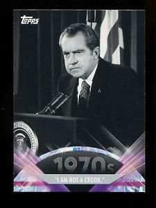 """2011 Topps American Pie  #116  """"I Am Not A Crook"""""""