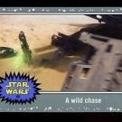2015 Topps Journey to Star Wars Force Awakens Silver #107  A wild chase