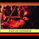 2016 Topps Star Wars Rogue One Mission Briefing  #4  Pain on Tatooine