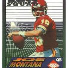 1994   Collectors Edge  Silver  Boss Squad   # 2   Joe Montana  HOF'er