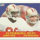 1990    Fleer      SB MVP's    # 397    Joe Montana / Jerry Rice !!