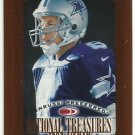 1997  Donruss Preferred National Treasures # 118  Troy Aikman   HOF'er