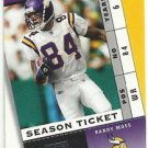 2003   Playoff  Contenders  # 62   Randy Moss