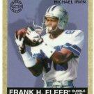 1997   Fleer Goudey  # 93   Michael Irvin   HOF'er