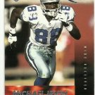 1999   Edge Fury  # 68   Michael Irvin   HOF'er