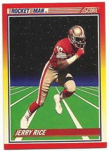 1990   Score   Rocket Man    # 556   Jerry Rice