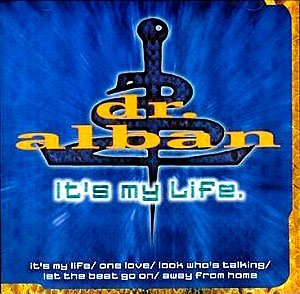 "Dr.Alban ""It's My Life"""