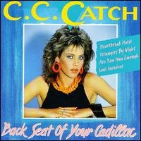 C.C.Catch - Backseat of Your Cadillac (CD)