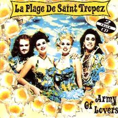 Army of Lovers - La Plage De Saint Tropez (CD)
