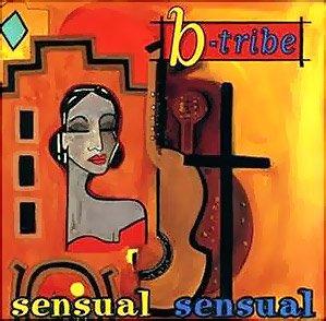 B-tribe - Sensual Sensual (1998, CD)
