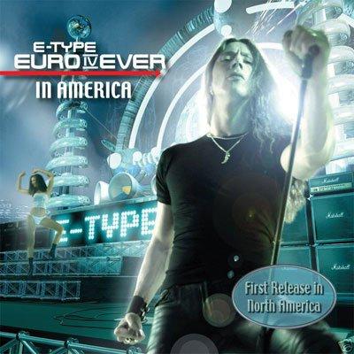 E-TYPE - Euro IV ever