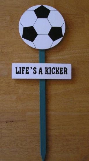 NEW Yard Sign Life's a Kicks Soccer Great SIGN!