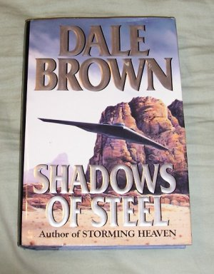 Dale Brown - Shadows of Steel HB Book Excellent Condition