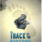 Track of the Bigfoot: Book 2 of The Cryptids Trilogy by Dallas Tanner