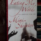 Eating My Words by Mimi Sheraton HB w/ Jacket